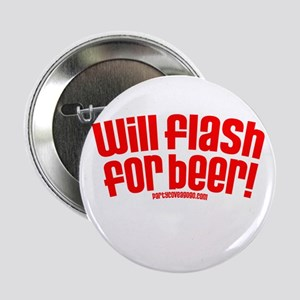 """Party Cove-Will Flash For Beer! 2.25"""" Button"""