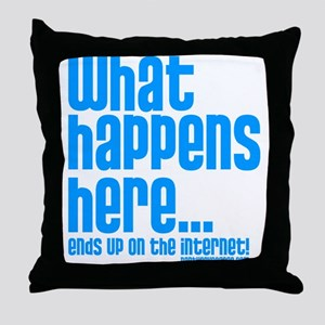 Party Cove-What Happens Here... Throw Pillow