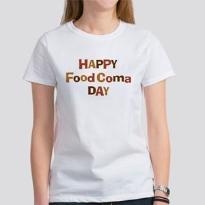 Thanksgiving - Food Coma Day Women's T-Shirt