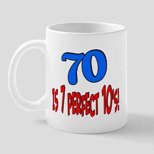 70 is 7 perfect 10's Mug
