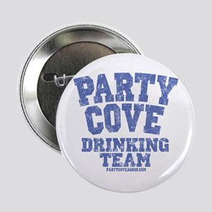 """Party Cove-Drinking Team 2.25"""" Button"""