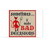Sometimes... I Make Bad Decis Postcards (Package o