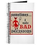 Sometimes... I Make Bad Decis Journal