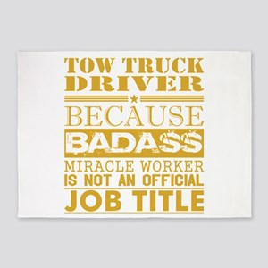 Tow Truck Driver Because Miracle Wo 5'x7'Area Rug
