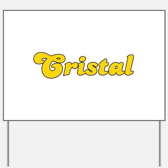 Retro Cristal (Gold) Yard Sign