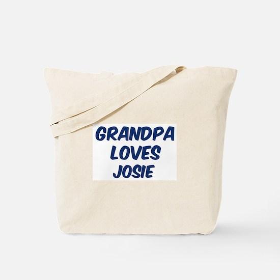 Grandpa loves Josie Tote Bag