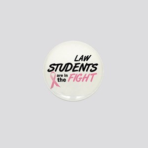 Law Students In The Fight Mini Button