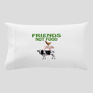 FRIENDS NOT FOOD Pillow Case
