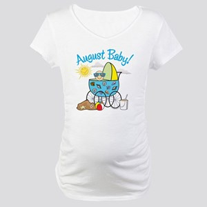 AUGUST BABY! (in stroller) Maternity T-Shirt