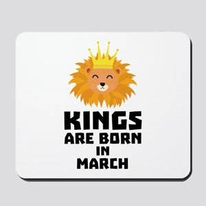 Kings are born in MARCH C3vec Mousepad