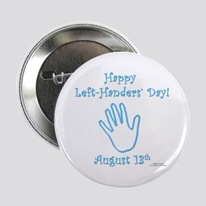"Left Handers' Day 2.25"" Button"
