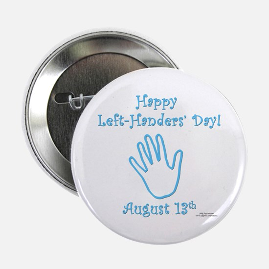 """Left Handers' Day 2.25"""" Button"""