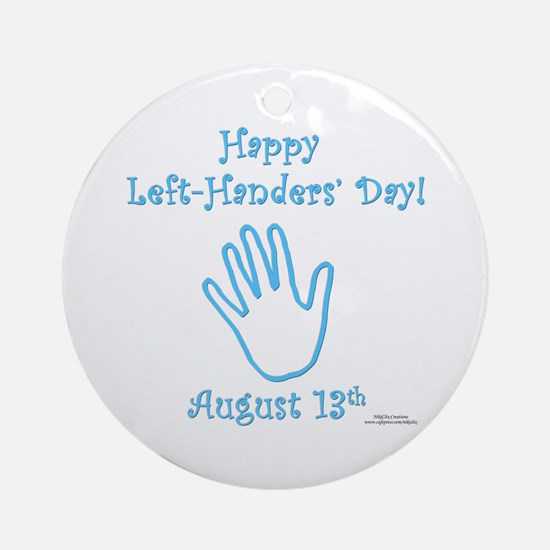 Left Handers' Day Ornament (Round)