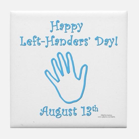 Left Handers' Day Tile Coaster