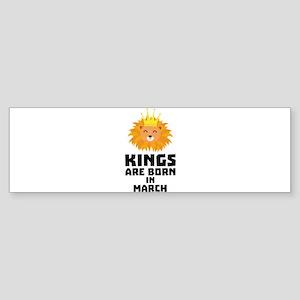 Kings are born in MARCH C3vec Bumper Sticker