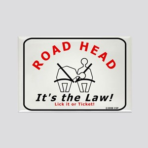 Road Head - It's the Law! Rectangle Magnet