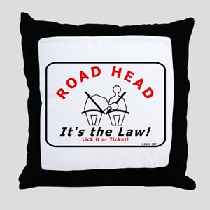 Road Head - It's the Law! Throw Pillow