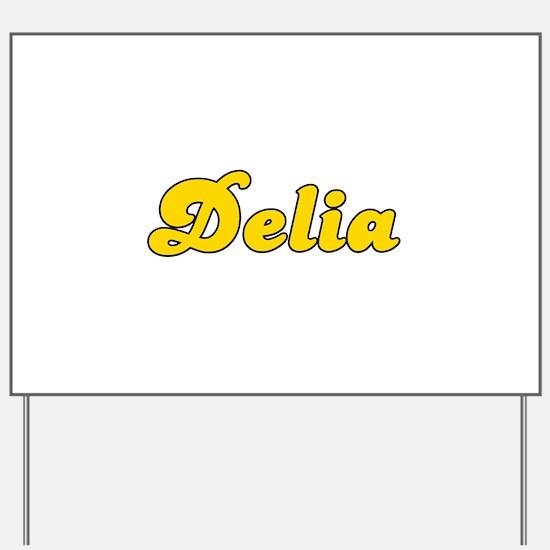 Retro Delia (Gold) Yard Sign