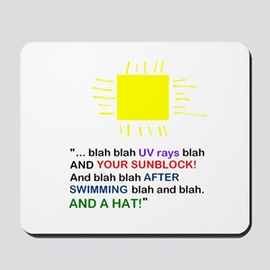 Sunblock Reminder Mousepad