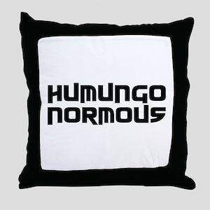 Humungo Normous BIG Throw Pillow