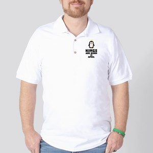 kings born in APRIL Cx14z Golf Shirt