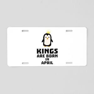 kings born in APRIL Cx14z Aluminum License Plate