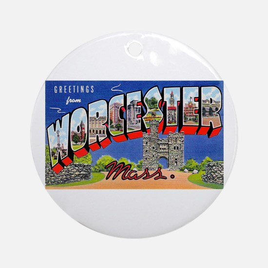 Worcester Massachusetts Greetings Ornament (Round)