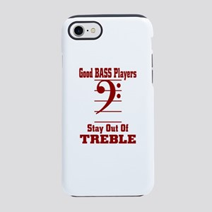 Good Bass Players Stay Out O iPhone 8/7 Tough Case