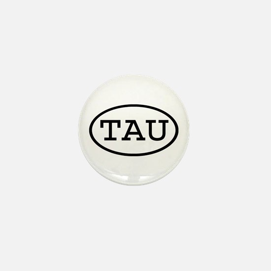 TAU Oval Mini Button