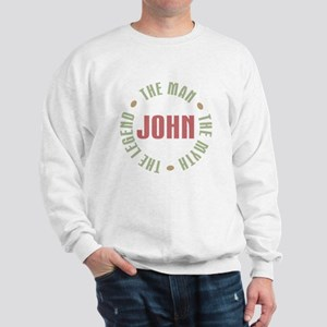 John Man Myth Legend Sweatshirt