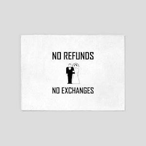 Wedding No Refunds No Exchanges 5'x7'Area Rug