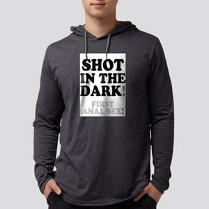 SHOT IN THE DARK - FIRST ANAL Long Sleeve T-Shirt