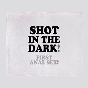 SHOT IN THE DARK - FIRST ANAL SEX! Throw Blanket