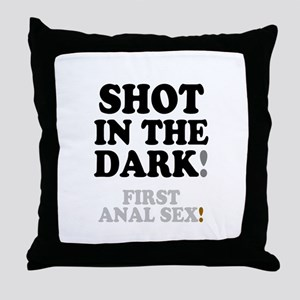 SHOT IN THE DARK - FIRST ANAL SEX! Throw Pillow