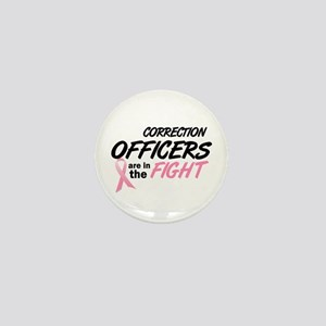 Correction Officers In The Fight Mini Button