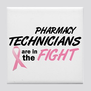 Pharmacy Technicians In The Fight Tile Coaster