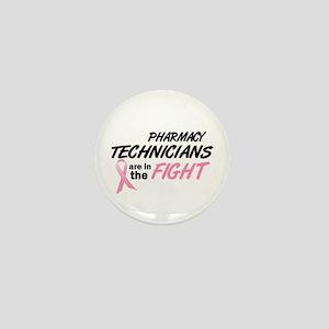 Pharmacy Technicians In The Fight Mini Button