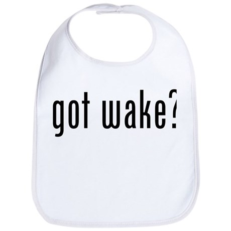 got wake? Bib