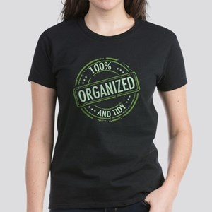 Funny Organized Women's Dark T-Shirt