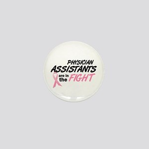Physician Assistants In The Fight Mini Button