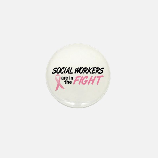 Social Workers In The Fight Mini Button