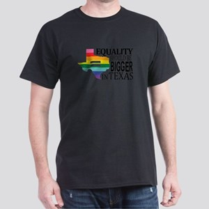 Equality should be bigger in Texas blk font T-Shir