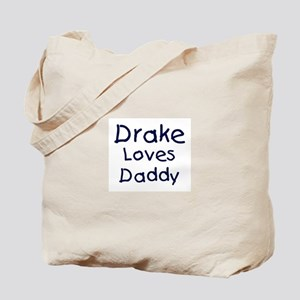 Drake loves daddy Tote Bag