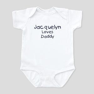 Jacquelyn loves daddy Infant Bodysuit
