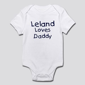 Leland loves daddy Infant Bodysuit