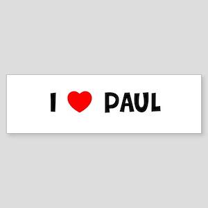 I LOVE PAUL Bumper Sticker