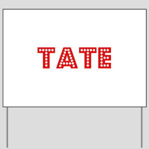 Retro Tate (Red) Yard Sign
