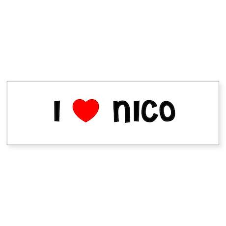 I LOVE NICO Bumper Sticker