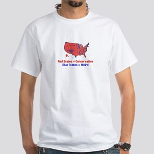 Blue States are Weird White T-Shirt
