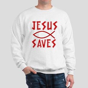 Jesus Saves! Sweatshirt